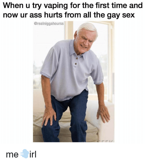 If its your fist time having gay sex
