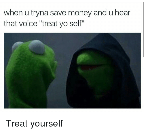 when-u-tryna-save-money-and-u-hear-that-