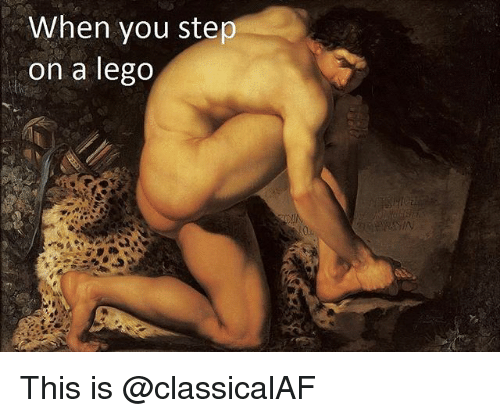 Lego, Memes, and 🤖: When vou step  on a lego This is @classicalAF