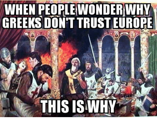 Glorious Greek Empire: WHEN WONDERWHy  GREEKS DON'T TRUST EUROPE  THIS IS WHY