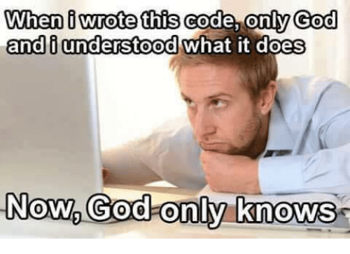 when-wrote-this-code-only-god-and-i-unde