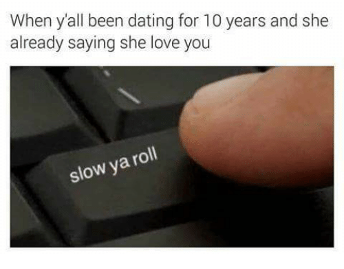 Dating for 10 years