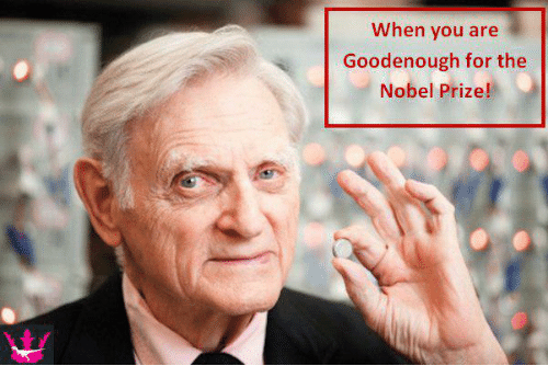 Nobel Prize, Nobel, and Nobel Prizes: When you are  Good enough for the  Nobel Prize!
