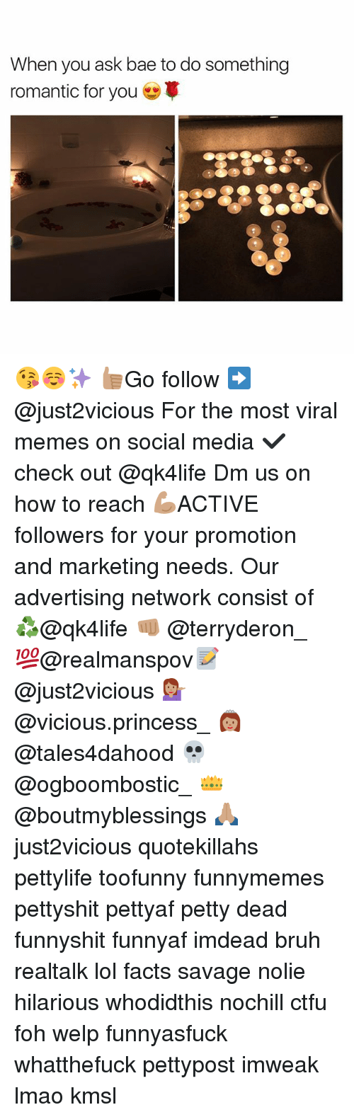 Bae, Bruh, and Ctfu: When you ask bae to do something  romantic for you 😘☺️✨ 👍🏽Go follow ➡@just2vicious For the most viral memes on social media ✔check out @qk4life Dm us on how to reach 💪🏽ACTIVE followers for your promotion and marketing needs. Our advertising network consist of ♻@qk4life 👊🏽 @terryderon_ 💯@realmanspov📝 @just2vicious 💁🏽 @vicious.princess_ 👸🏽@tales4dahood 💀 @ogboombostic_ 👑 @boutmyblessings 🙏🏽 just2vicious quotekillahs pettylife toofunny funnymemes pettyshit pettyaf petty dead funnyshit funnyaf imdead bruh realtalk lol facts savage nolie hilarious whodidthis nochill ctfu foh welp funnyasfuck whatthefuck pettypost imweak lmao kmsl