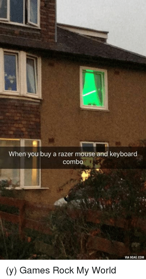 memes: When you buy a razer mouse and keyboard  combo  VIA9GAG.COM (y) Games Rock My World