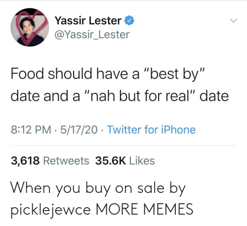 On Sale: When you buy on sale by picklejewce MORE MEMES