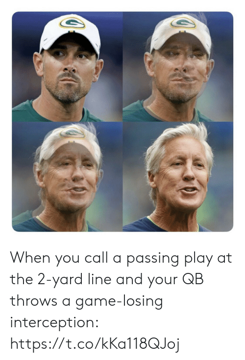 interception: When you call a passing play at the 2-yard line and your QB throws a game-losing interception: https://t.co/kKa118QJoj