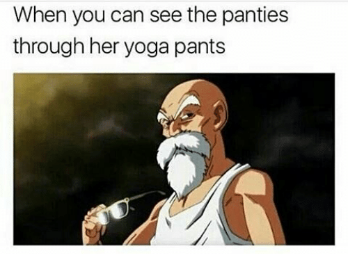 Memes, Yoga, and 🤖: When you can see the panties  through her yoga pants