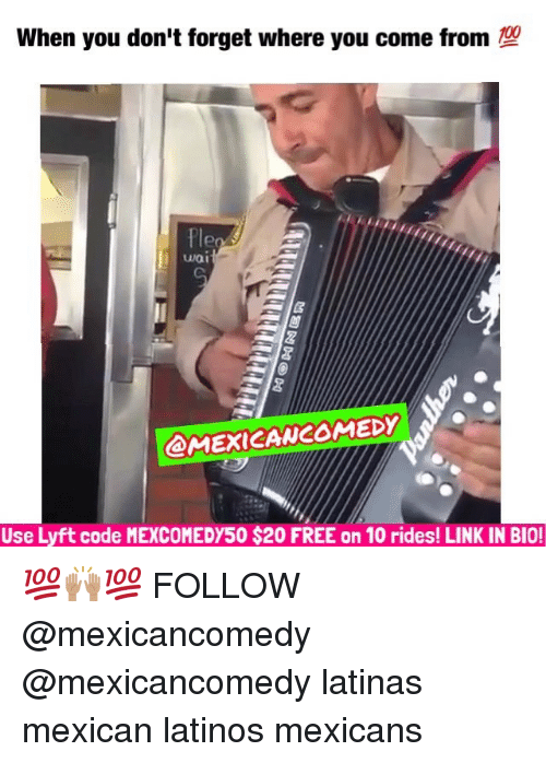 lyft code: When you don't forget where you come from  @MEXICAWCOMEDY  Use Lyft code MEXCOMEDY50 $200 FREE on 10 rides! LINK IN BIO! 💯🙌🏽💯 FOLLOW @mexicancomedy @mexicancomedy latinas mexican latinos mexicans