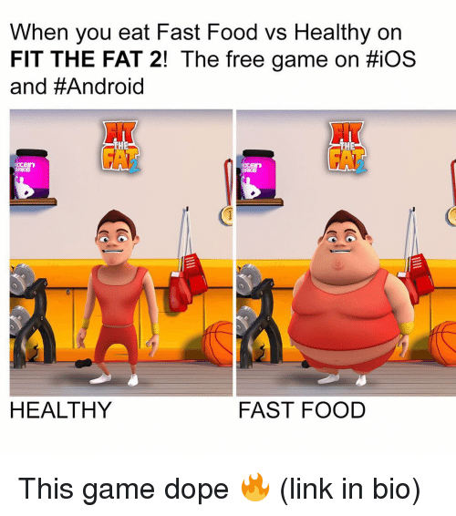 Funny: When you eat Fast Food vs Healthy on  FIT THE FAT 2! The free game on HiOS  and #Android  THE  THE  HEALTHY  FAST FOOD This game dope 🔥 (link in bio)