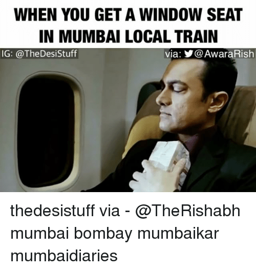 When You Get A Window Seat In Mumbai Local Train Ig