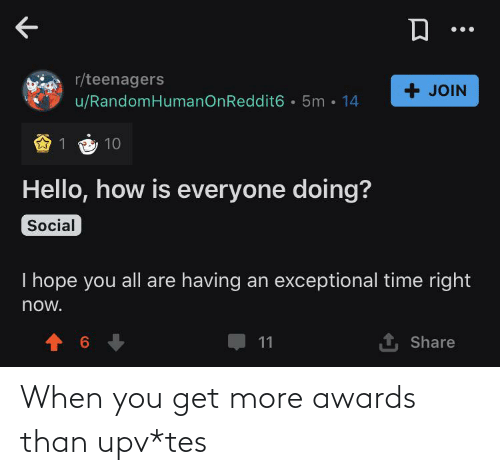 Tes, You, and Awards: When you get more awards than upv*tes