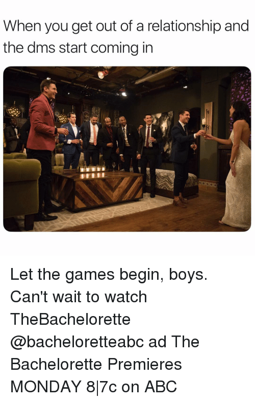 Abc, Bachelorette, and Games: When you get out of a relationship and  the dms start coming in Let the games begin, boys. Can't wait to watch TheBachelorette @bacheloretteabc ad The Bachelorette Premieres MONDAY 8|7c on ABC