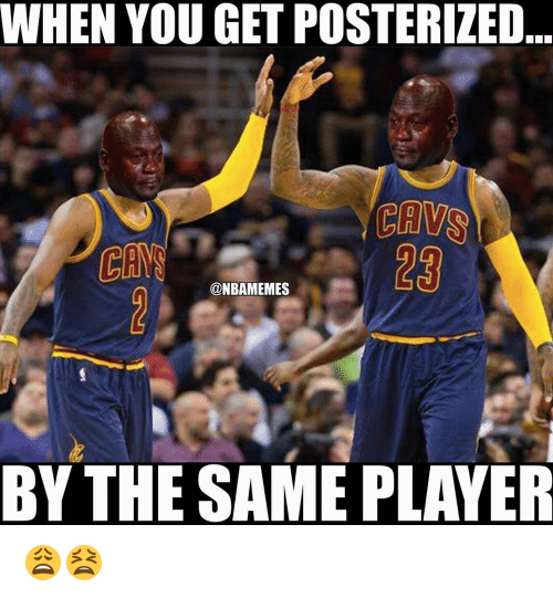 Nba, Player, and Cannes: WHEN YOU GET POSTERIZED  CANN  @NBAMEMES  BY THE SAME PLAYER 😩😫