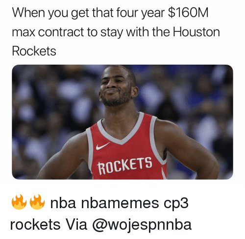 Basketball, Houston Rockets, and Nba: When you get that four year $160M  max contract to stay with the Houston  Rockets  ROCKETS 🔥🔥 nba nbamemes cp3 rockets Via @wojespnnba