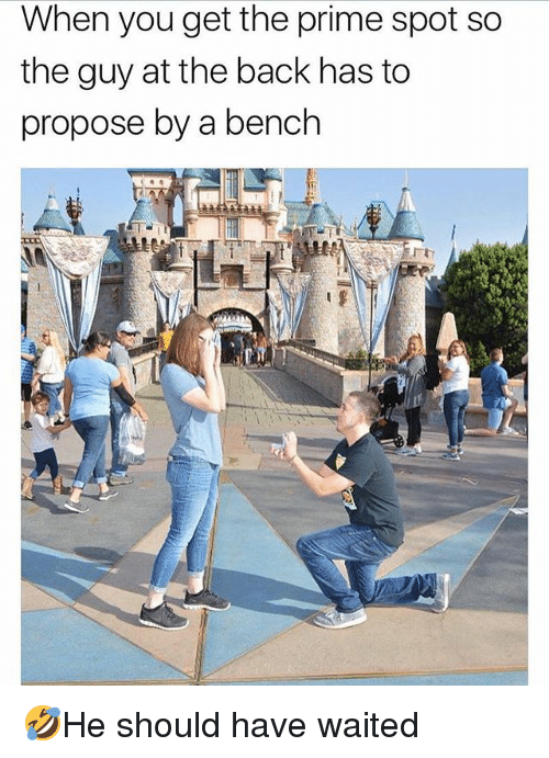 Memes, Back, and 🤖: When you get the prime spot so  the guy at the back has to  propose by a bench 🤣He should have waited