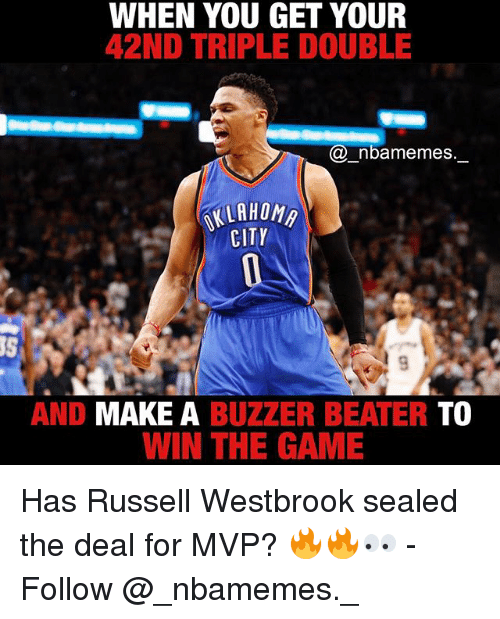 buzzer beater: WHEN YOU GET YOUR  42ND TRIPLE DOUBLE  (a nbamemes  AALAHONn  CITY  AND MAKE A  BUZZER BEATER  TO  WIN THE GAME Has Russell Westbrook sealed the deal for MVP? 🔥🔥👀 - Follow @_nbamemes._