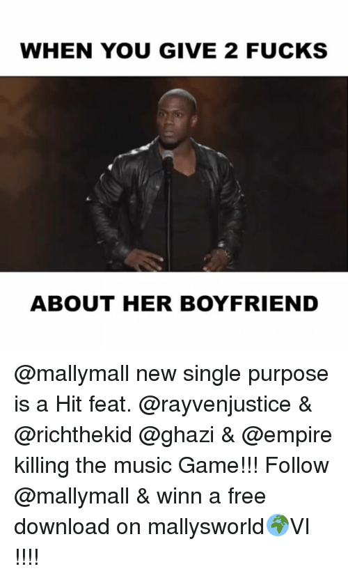free download: WHEN YOU GIVE 2 FUCKS  ABOUT HER BOYFRIEND @mallymall new single purpose is a Hit feat. @rayvenjustice & @richthekid @ghazi & @empire killing the music Game!!! Follow @mallymall & winn a free download on mallysworld🌍VI !!!!