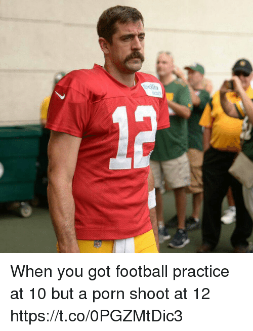 Football, Tom Brady, and Porn: When you got football practice at 10 but a porn shoot at 12 https://t.co/0PGZMtDic3