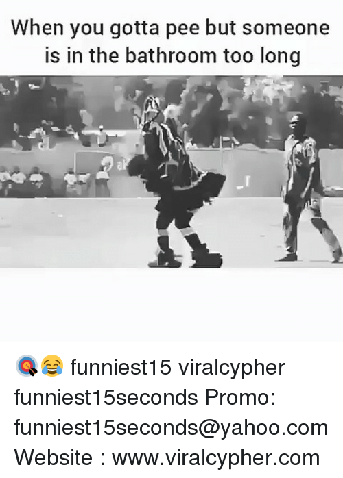 Gotta Pee: When you gotta pee but someone  is in the bathroom too long 🎯😂 funniest15 viralcypher funniest15seconds Promo: funniest15seconds@yahoo.com Website : www.viralcypher.com