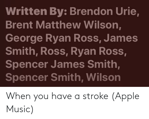 Apple Music: When you have a stroke (Apple Music)