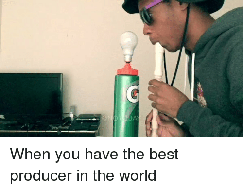 Hood, The World, and The Best: When you have the best producer in the world