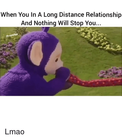 Funny Memes About Long Distance Relationships : When you in a long distance relationship and nothing will