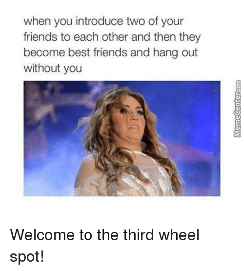 Love Each Other When Two Souls: 25+ Best Memes About The Third Wheel