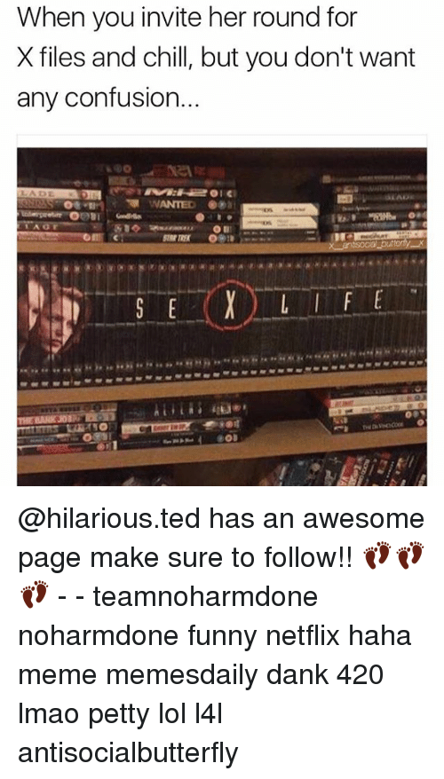 Awesomes: When you invite her round for  X files and chill, but you don't want  any confusion.  WANTED  ODBI @hilarious.ted has an awesome page make sure to follow!! 👣👣👣 - - teamnoharmdone noharmdone funny netflix haha meme memesdaily dank 420 lmao petty lol l4l antisocialbutterfly