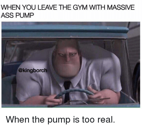 Real Gyms And Pumped When You Leave The Gym With Massive Ass Pump
