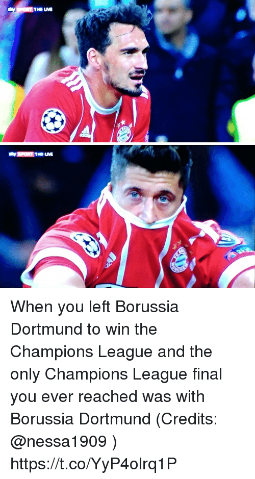 Memes, Champions League, and Borussia Dortmund: When you left Borussia Dortmund to win the Champions League and the only Champions League final you ever reached was with Borussia Dortmund (Credits: @nessa1909 ) https://t.co/YyP4olrq1P