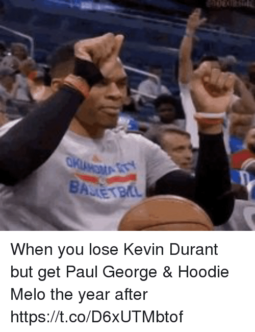 Kevin Durant, Memes, and Paul George: When you lose Kevin Durant but get Paul George & Hoodie Melo the year after  https://t.co/D6xUTMbtof