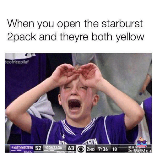 starburst: When you open the starburst  2pack and theyre both yellow  eofricepilaf  10  NORTEERN 52 IG0NZAGA3 2ND 7:36 18V