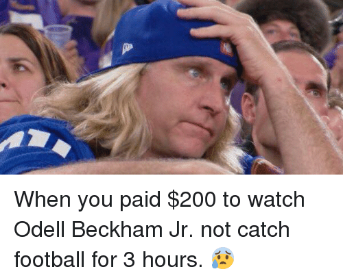 Bailey Jay, Football, and Odell Beckham Jr.: When you paid $200 to watch Odell Beckham Jr. not catch football for 3 hours. 😰