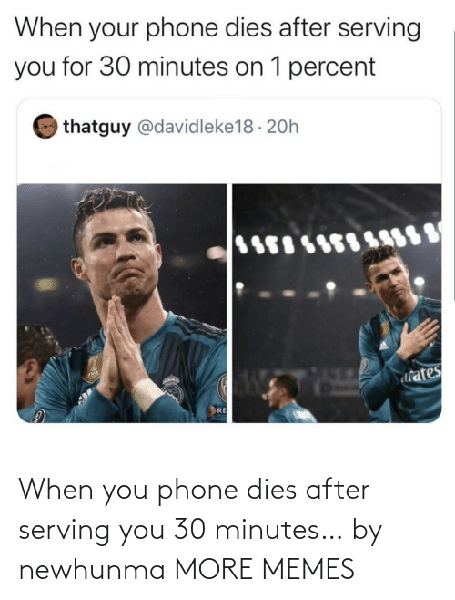 when you: When you phone dies after serving you 30 minutes… by newhunma MORE MEMES
