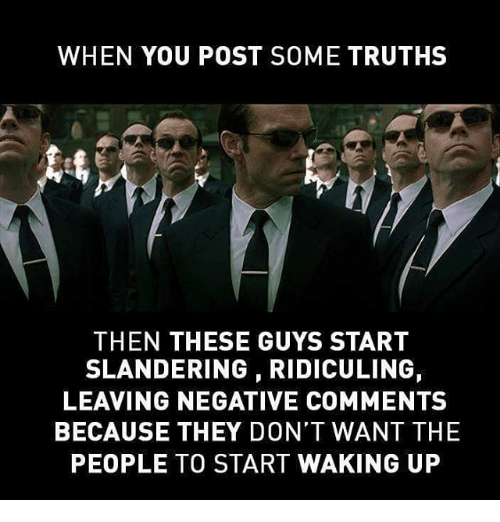 WHEN YOU POST SOME TRUTHS THEN THESE GUYS START SLANDERING ...