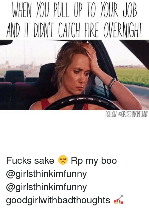 booed: WHEN YOU PULL UP TO YOUR LOB  AND IT DIDNT CATCH FIRE OVERNIGHT  FOLLOW @GRISHINKMFUNY Fucks sake 😒 Rp my boo @girlsthinkimfunny @girlsthinkimfunny goodgirlwithbadthoughts 💅🏼