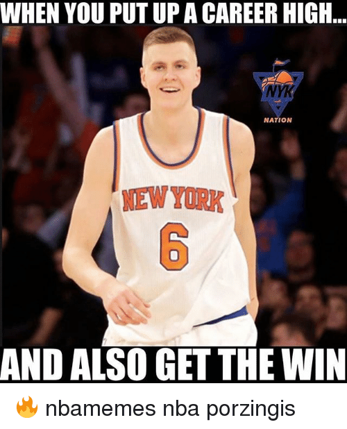 Basketball, Nba, and New York: WHEN YOU PUT UP A CAREER HIGH  YK  NATION  NEW YORK  6  AND ALSO GET THE WIN 🔥 nbamemes nba porzingis