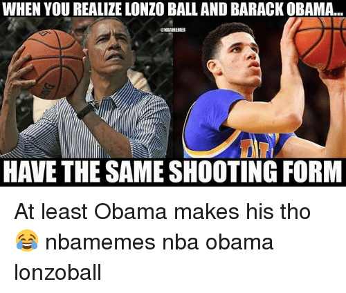 Basketball, Nba, and Obama: WHEN YOU REALIZE LONZO BALL AND BARACK OBAMA...  NBAMEMES  HAVE THE SAME SHOOTING FORM At least Obama makes his tho 😂 nbamemes nba obama lonzoball