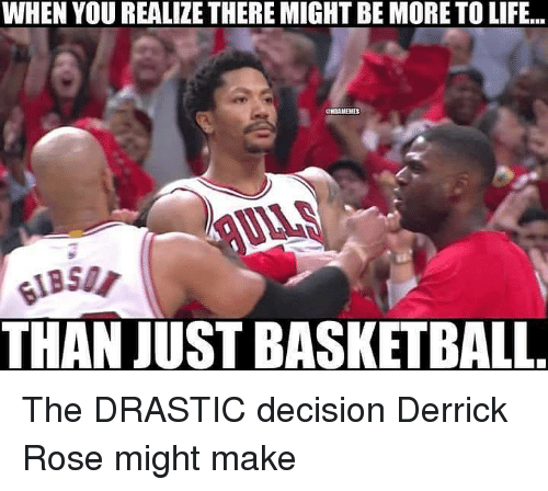 Basketball, Derrick Rose, and Life: WHEN YOU REALIZE THERE MIGHT BE MORE TO LIFE..  THAN JUST BASKETBALL The DRASTIC decision Derrick Rose might make