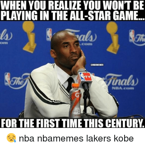 Basketball: WHEN YOU REALIZE YOU WON'T BE  PLAYING IN THEALL-STAR GAME.  OHBAMEMES  finals  FOR THE FIRSTTIMETHIS CENTURY 😪 nba nbamemes lakers kobe