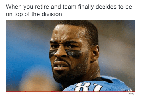 The Division, Division, and Top: When you retire and team finally decides to be  on top of the division...  Gelty