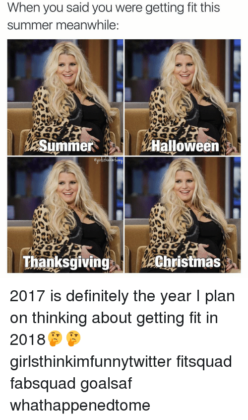 when you said you were getting fit this summer meanwhile 3259663 🔥 25 best memes about thanksgiving, halloween, christmas, and,Summer Memes 2017