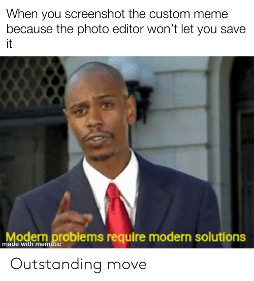 Outstanding Move Meme Template