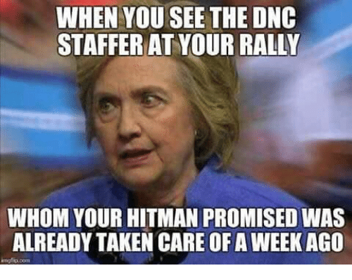 when you see the dnc staffer at your rally whom 5530045 🔥 25 best memes about memes memes, meme generator