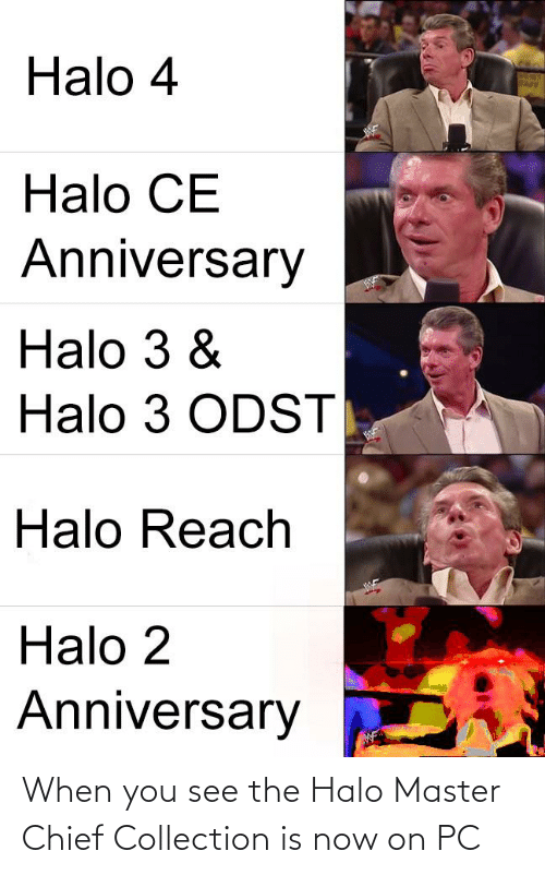 Halo: When you see the Halo Master Chief Collection is now on PC