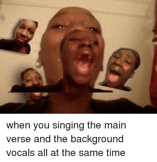Versing: when you singing the main verse and the background vocals all at the same time