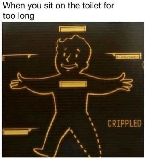 crippled: When you sit on the toilet for  too long  FalloutUnited  CRIPPLED