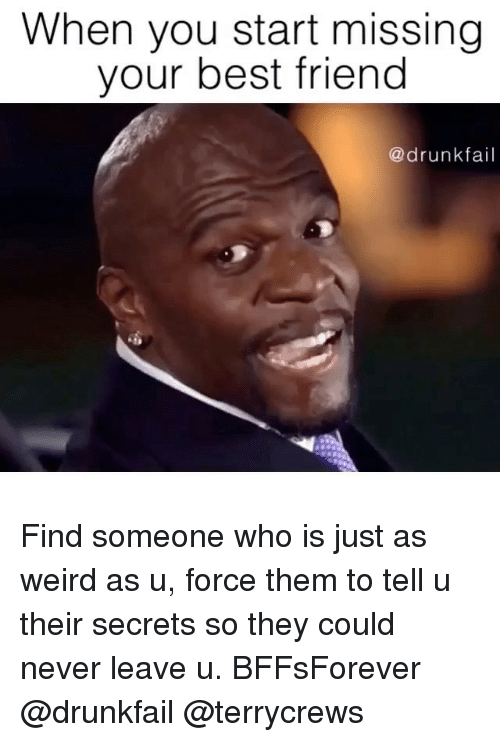 Funny Memes For Missing Someone : Best memes about drunkfail