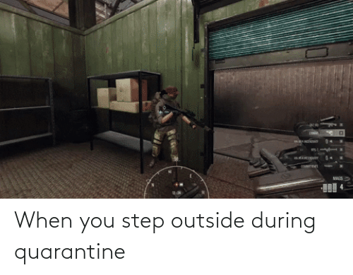 You Step: When you step outside during quarantine
